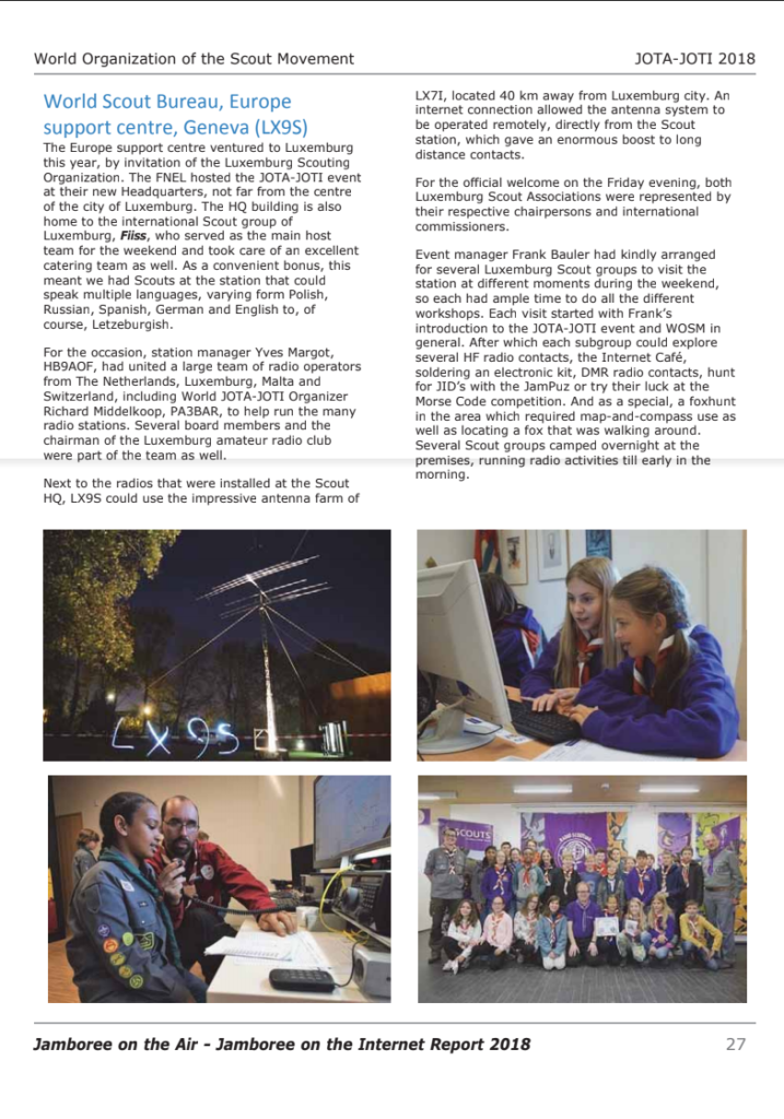 Found a nice article at website World Organisation of Scout Movement about Jota-joti 2018. Proud to found some information and pictures provided by our Members Pi4 R adio S couting to support the Europe support Centre Geneva in LX9S. Looking foreward to the article from last edition 2019